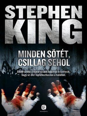 cover image of Minden sötét, csillag sehol