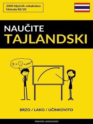 cover image of Naučite Tajlandski--Brzo / Lako / Učinkovito
