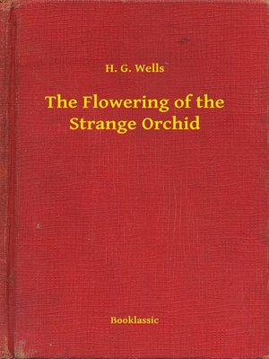 cover image of The Flowering of the Strange Orchid