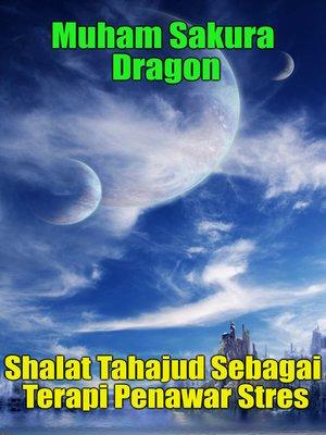 cover image of Shalat Tahajud Sebagai Terapi Penawar Stres