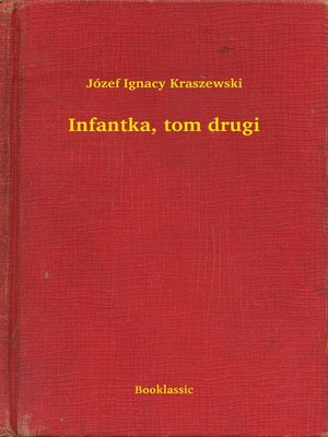 cover image of Infantka, tom drugi