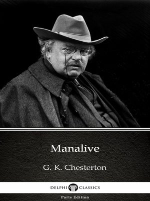 cover image of Manalive by G. K. Chesterton (Illustrated)