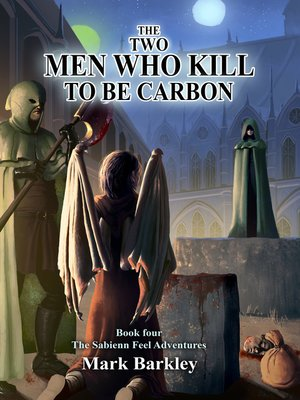 cover image of The Two Men Who Kill to Be Carbon