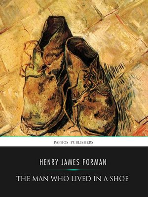 cover image of The Man Who Lived in a Shoe