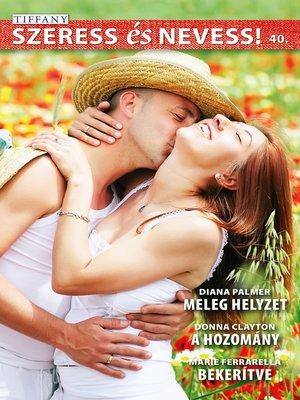 cover image of Meleg helyzet, a hozomány, Bekerítve