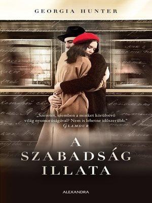 cover image of A szabadság illata