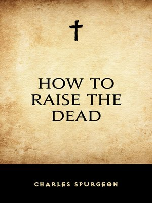 cover image of How to Raise the Dead