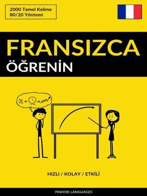 cover image of Fransızca Öğrenin--Hızlı / Kolay / Etkili