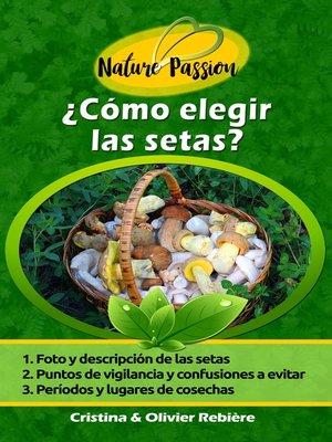 cover image of ¿Cómo elegir las setas?