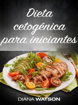 cover image of Dieta cetogênica para iniciantes