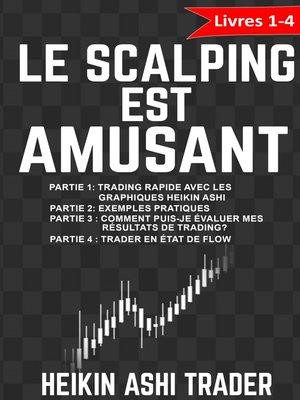 cover image of Le Scalping est amusant!