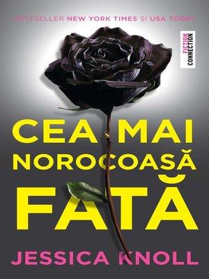 cover image of Cea mai norocoasă fată
