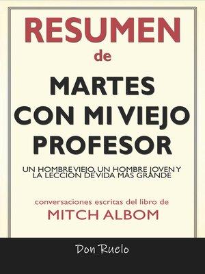 cover image of Resumen de Martes Con Mi Viejo Profesor