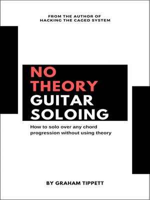 cover image of No Theory Guitar Soloing
