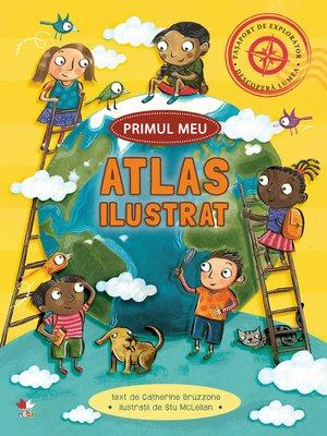 cover image of Primul meu atlas ilustrat