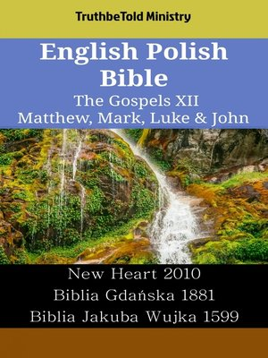 cover image of English Polish Bible - The Gospels XII - Matthew, Mark, Luke & John