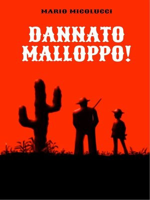 cover image of Dannato Malloppo!