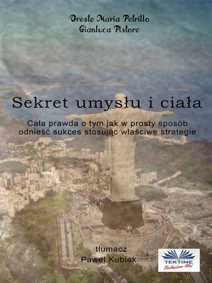 cover image of Sekret Umysłu I Ciała