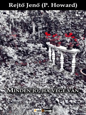 cover image of Minden jó, ha vége van