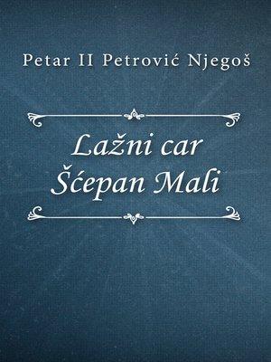 cover image of Lažni car Šćepan Mali