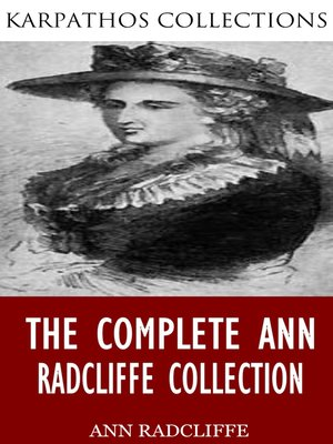 cover image of The Complete Ann Radcliffe Collection