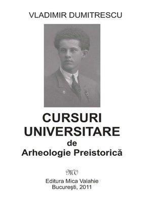 cover image of Cursuri universitare de arheologie preistorică