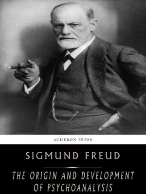 cover image of The Origin and Development of Psychoanalysis