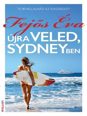 cover image of Újra veled, Sydneyben