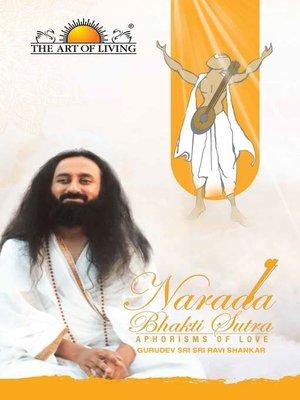 cover image of Narada Bhakti Sutras