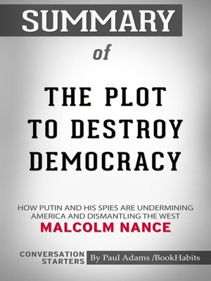 cover image of Summary of the Plot to Destroy Democracy