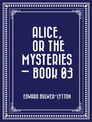 cover image of Alice, or the Mysteries — Book 03