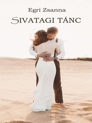 cover image of Sivatagi tánc
