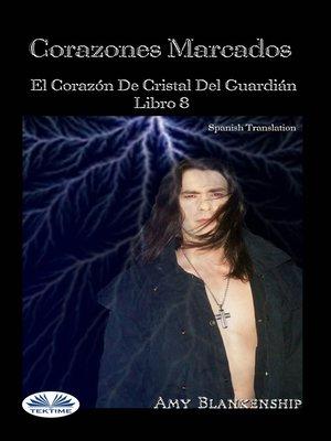 cover image of Corazones Marcados