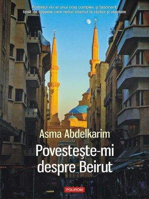 cover image of Povesteşte-mi despre Beirut