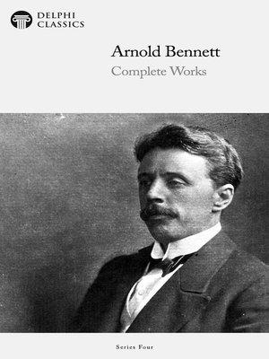 cover image of Delphi Complete Works of Arnold Bennett