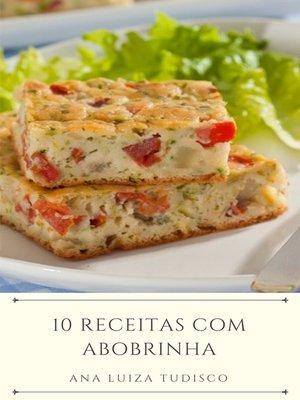 cover image of 10 Receitas com abobrinha