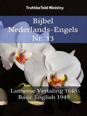 cover image of Bijbel Nederlands-Engels Nr. 13