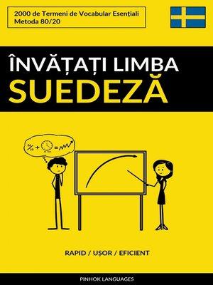 cover image of Învățați Limba Suedeză--Rapid / Ușor / Eficient