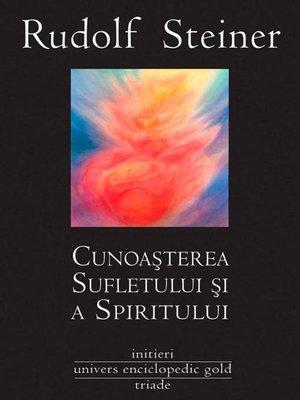 cover image of Cunoașterea sufletului și a spiritului