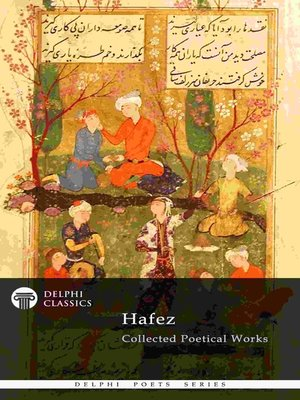 cover image of Delphi Collected Poetical Works of Hafez (Illustrated)