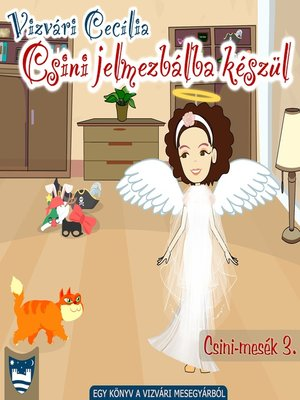 cover image of Csini jelmezbálba készül