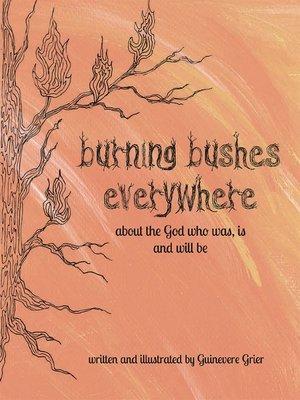cover image of Burning Bushes Everywhere