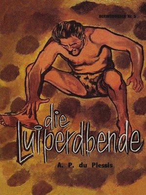 cover image of Die Luiperdbende