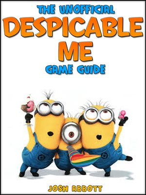 cover image of Despical Me Minion Rush: The Unofficial Strategies, Tricks and Tips for Despicable Me Minion Rush App Game