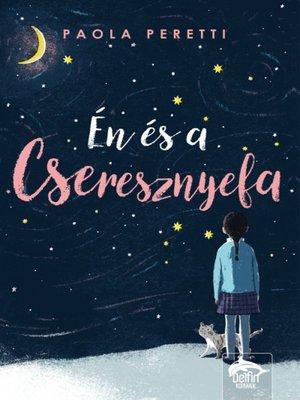 cover image of Én és a cseresznyefa