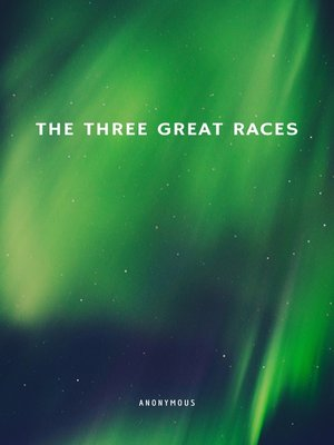 cover image of The Three Great Races