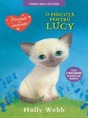 cover image of O pisicuță pentru Lucy