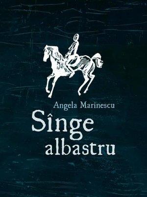 cover image of Sînge albastru