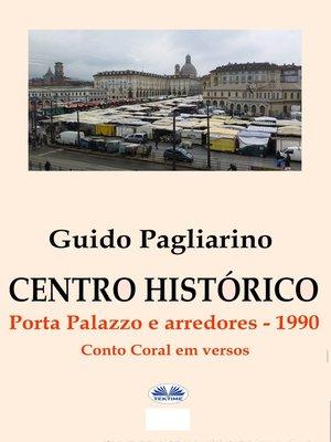cover image of Centro Histórico – Porta Palazzo E Arredores 1990