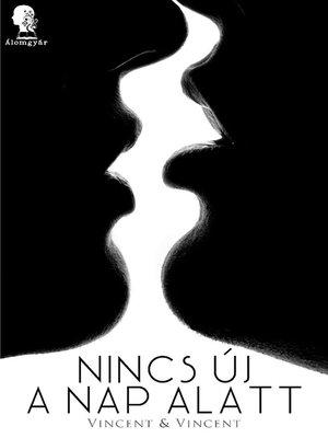 cover image of Nincs új a nap alatt